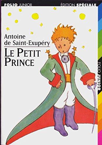 Le Petit Prince: Antoine de Saint-Exupery