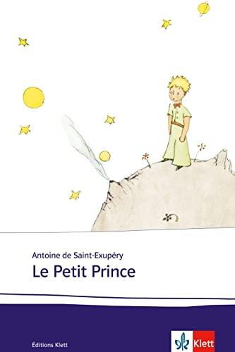 9783125971448: Le Petit Prince: Schulausgabe für das Niveau B1/B2. Französischer Originaltext mit Annotationen und Aquarellen des Autors