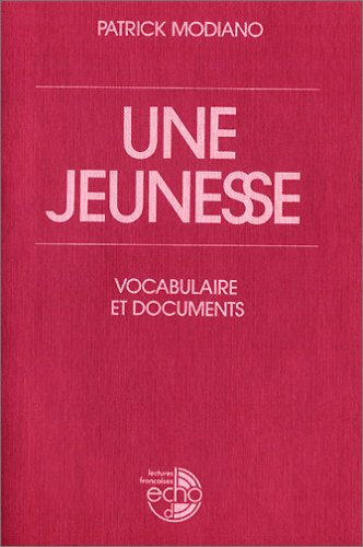 Une jeunesse. Vocabulaire et documents. (Lernmaterialien) (3125972418) by Patrick Modiano