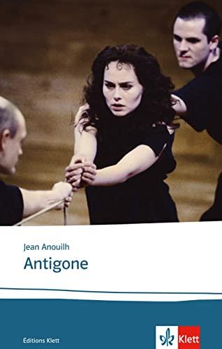 Antigone: Texte et documents: Jean Anouilh