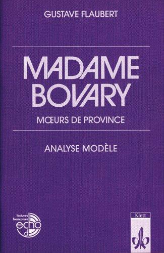 Madame Bovary von Gustave Flaubert (Autor): Gustave Flaubert (Autor)