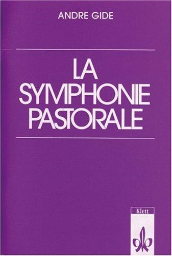 La Symphonie Pastorale: (echo - Lektüren Französisch): Gide, Andre