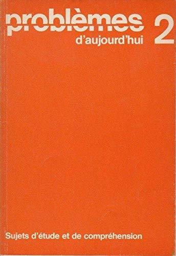 Problèmes d` aujourd` hui. Band 1: Texte: Edenhofer, Hans (Hg.),