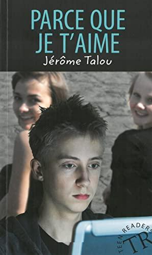 9783125991897: Parce que je t'aime: Französische Lektüre A1