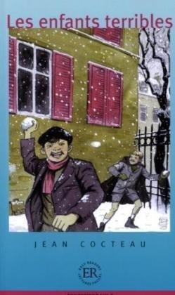 Les enfants terribles: Französische Lektüre für das: Cocteau, Jean: