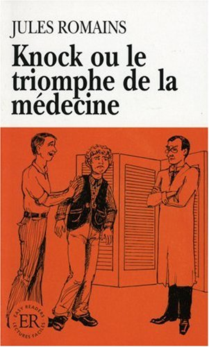 9783125994409: Easy Readers - French - Level 1: Knock Ou Le Triomphe De La Medecine