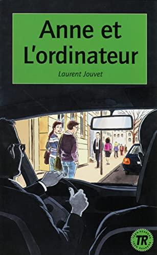 9783125998193: Anne et l'ordinateur: Lektüren Französisch