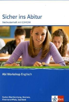 9783126010313: Abi Workshop Englisch: Sicher ins Abitur Baden-Württemberg, Rheinland-Pfalz, Saarland und Bremen: Methodenheft mit CD-ROM