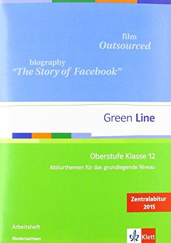 9783126010467: Green Line Oberstufe. Klasse 12. Abiturthemen für das grundlegende Niveau, Zentralabitur 2015. Niedersachsen: Abiturthemen für das grundlegende Niveau, Zentralabitur 2015