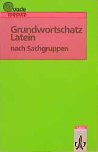 9783126043304: Grundwortschatz Latein nach Sachgruppen