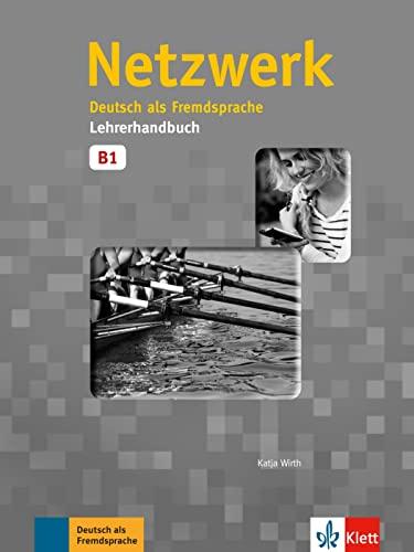 9783126050067: Netzwerk: Lehrerhandbuch B1 (German Edition)