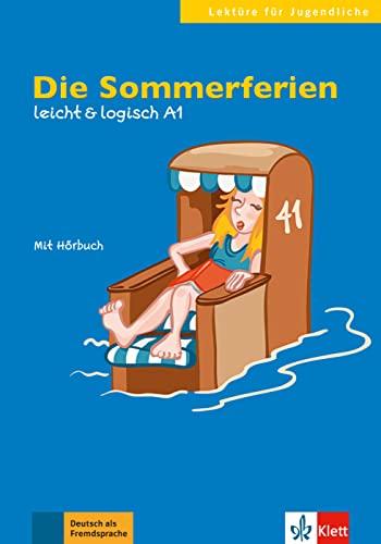 9783126051125: Die Sommerferien : Leicht & logisch A1 (1CD audio) (Lektüre für Jugendliche)