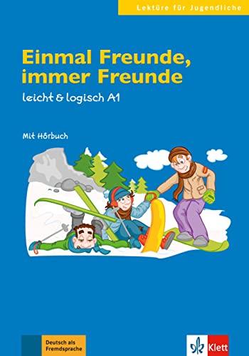 9783126051132: Einmal Freunde, immer Freunde A1: Buch mit Audio-CD A1 (Lektüre für Jugendliche)