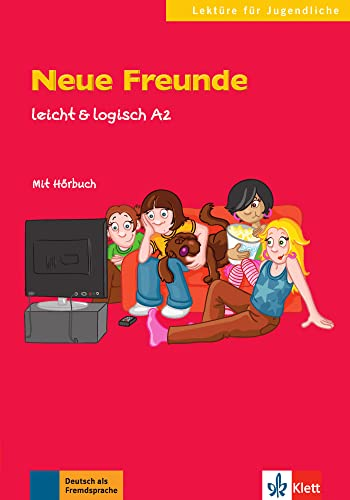 9783126051163: Neue Freunde. A2 (Lektüre für Jugendliche)