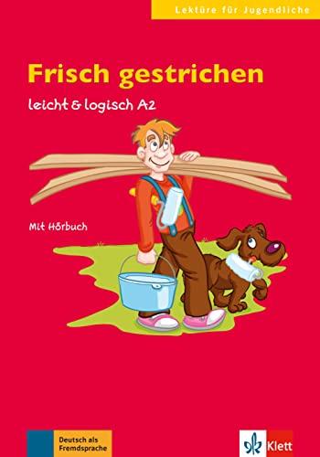 9783126051170: Frisch gestrichen: Buch mit Audio-CD A2 (Lektüre für Jugendliche)