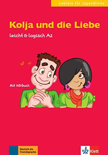 9783126051187: Kolja und die Liebe: Buch mit Audio-CD A2 (Lektüre für Jugendliche)