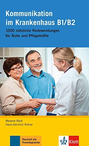 9783126051620: Deutsch im Krankenhaus: Kommunikation im Krankenhaus B1/B2