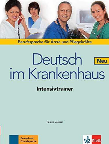 9783126051644: Deutsch im Krankenhaus Neu: Deutsch für Ärzte und Pflegekräfte. Intensivtrainer