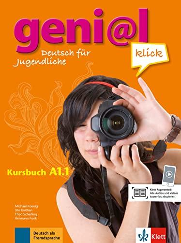 geni@l klick A1.1: Kursbuch mit Audio-Dateien zum: Koenig, Michael, Koithan,