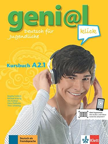 geni@l klick A2.1: Kursbuch mit Audio-Dateien zum: Fröhlich, Birgitta, Koenig,
