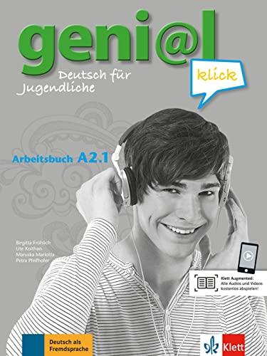 geni@l klick A2.1: Arbeitsbuch mit Audio-Dateien zum: Fröhlich, Birgitta, Koithan,