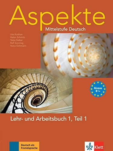 9783126060073: Aspekte 1 (B1+) in Teilb�nden - Lehr- und Arbeitsbuch Teil 1 mit Audio-CD : Mittelstufe Deutsch