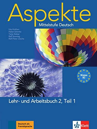 9783126060158: Aspekte 2 (B2) in Teilbänden - Lehr- und Arbeitsbuch Teil 1 mit 2 Audio-CDs: Mittelstufe Deutsch
