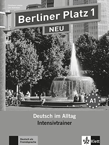 9783126060295: Berliner Platz 1 NEU - Intensivtrainer 1: Deutsch im Alltag