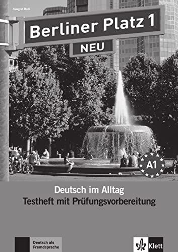 9783126060318: Berliner Platz 1 NEU - Testheft mit Prüfungsvorbereitung 1 mit Audio-CD: Deutsch im Alltag