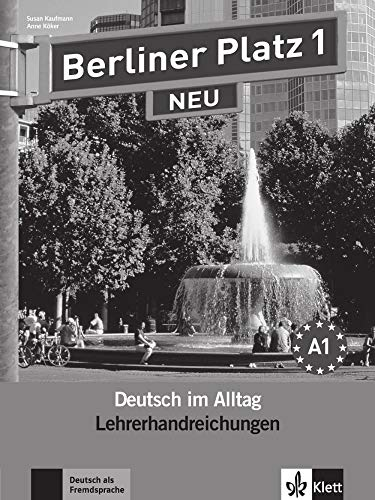 9783126060325: Berliner Platz 1 NEU - Lehrerhandreichungen 1: Deutsch im Alltag