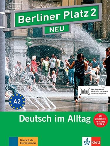 9783126060400: Berliner Platz 2 NEU - Lehr- und Arbeitsbuch 2 mit 2 Audio-CDs und Im Alltag EXTRA: Deutsch im Alltag