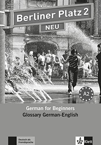 9783126060479: Berliner Platz 2 NEU - Glossar Deutsch-Englisch: Deutsch im Alltag