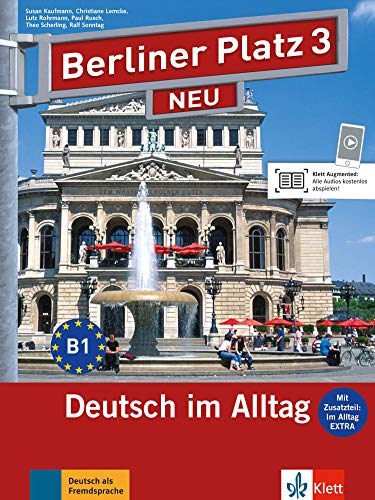 Berliner Platz NEU: Lehr- und Arbeitsbuch 3: Lemcke, Christiane; Rohrmann,