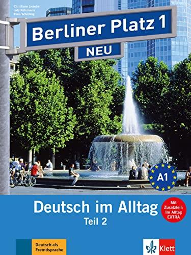 9783126060660: Berliner Platz NEU in Teilbanden: Lehr- und Arbeitsbuch 1 Teil 2 mit Audio-CD