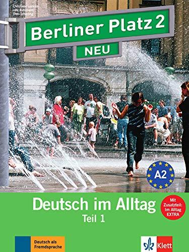 9783126060691: Berliner Platz NEU in Teilbanden: Lehr- und Arbeitsbuch 2 Teil 1 mit Audio-CD