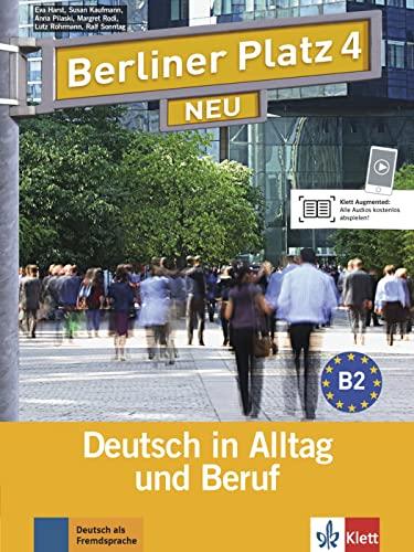 9783126060776: Berliner Platz Neu: Lehr- Und Arbeitsbuch 4 MIT 2 Audio-cds (German Edition)
