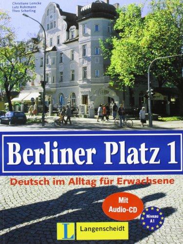 9783126060851: Berliner Platz: Lehr- Und Arbeitsbuch 1 MIT Eingelegter CD Zum Arbeitsbuchteil (German Edition)
