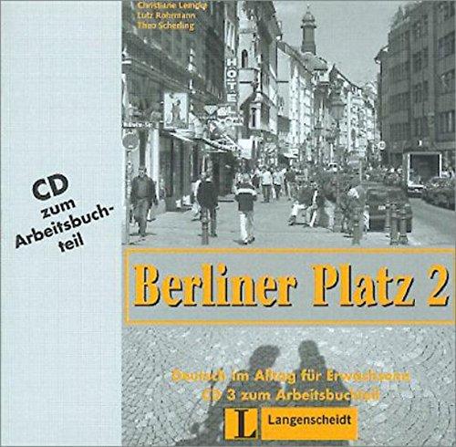 Berliner Platz, Band 2 - Audio-CD zum Arbeitsbuchteil: Deutsch im Alltag für Erwachsene: ...