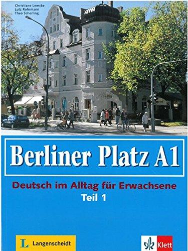 9783126061100: Berliner Platz in Halbbanden: Lehr- Und Arbeitsbuch A1 - Teil 1 (Kapitel 1-6) Ohne CD (German Edition)