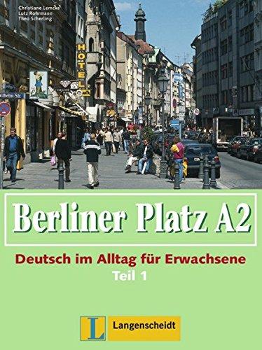 9783126061162: Berliner Platz in Halbbanden: Lehr- Und Arbeitsbuch A2 - Teil 1 (Kapitel 13-18) Ohne CD (German Edition)