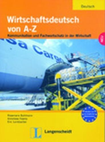 9783126061858: Wirtschaftsdeutsch von A-Z: Lehr- und Arbeitsbuch