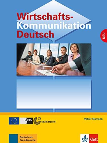 9783126061865: Wirtschaftskommunikation Deutsch - Neubearbeitung: Lehrbuch