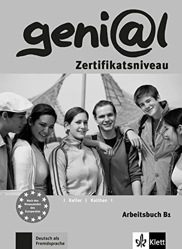 9783126062169: Genial: Arbeitsbuch B1 - Zertifikatsniveau