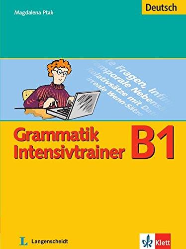 9783126063616: Grammatik Intensivtrainer: Grammatik Intensivtrainer B1