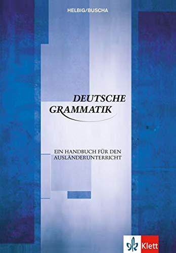 9783126063654: Deutsche Grammatik: Ein Handbuch für den Ausländerunterricht