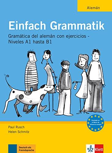 9783126063708: Einfach Grammatik - Ausgabe für spanischsprachige Lerner: Übungsgrammatik Deutsch A1 bis B1