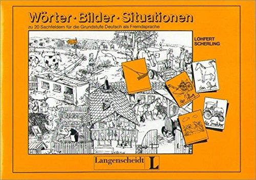 9783126063777: Wörter - Bilder - Situationen: zu 20 Sachfeldern für die Grundstufe Deutsch als Fremdsprache