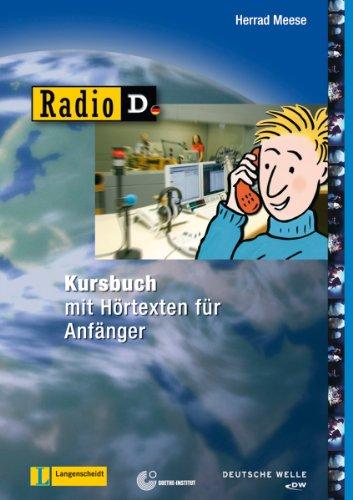 9783126063845: Radio D - Kursbuch mit 2 Audio-CDs und Begleitheft: Sprachkurs mit H�rtexten f�r Anf�nger