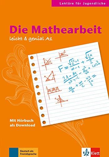 9783126064132: Die mathearbeit - livre + MP3 telechargeables (niveau a1-a2) (Lektüre für Jugendliche)