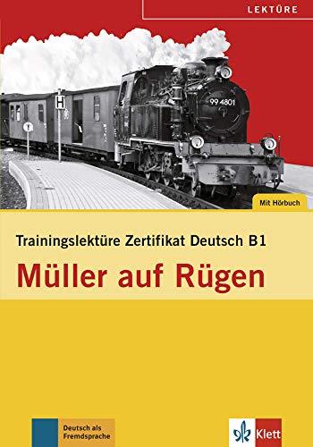 9783126064200: Trainingslektüre Zertifikat Deutsch - Müller auf Rügen (B1) : Das Programm für die Prüfungsvorbereitung. Buch mit Audio-CD